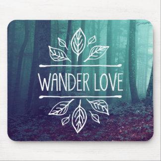 Wander Love - Mousepad