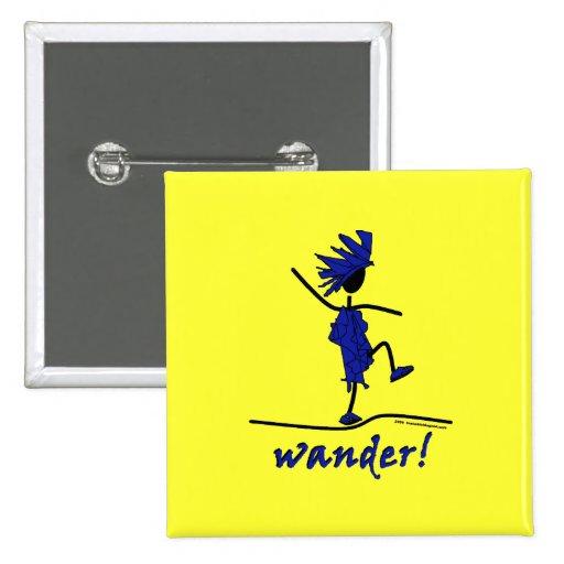 Wander! Pinback Buttons