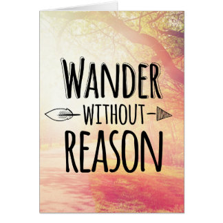 Wander Without Reason Card