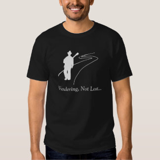 Wandering, Not Lost... T-shirt