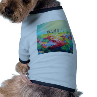 WANDERLUST Abstract Nature Art Typography Painting Pet Shirt