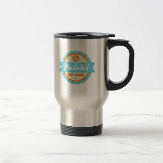 Wanderlust: Get Some 15 Oz Stainless Steel Travel Mug