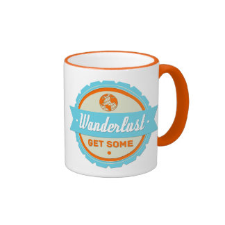 Wanderlust: Get Some Ringer Coffee Mug
