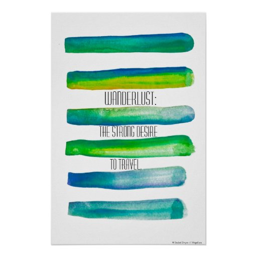Wanderlust on Lined Watercolor Poster By Megaflora