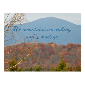 Wanderlust Quote | Mountains Are Calling I Must Go Postcard