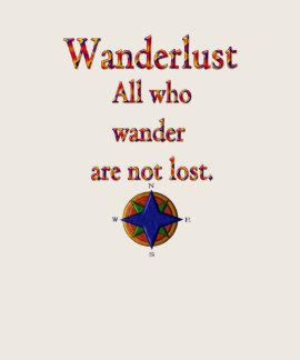 Wanderlust Shirt