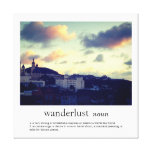 Wanderlust Stretched Canvas Print