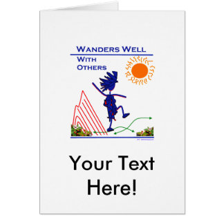 Wanders Well With Others Greeting Card
