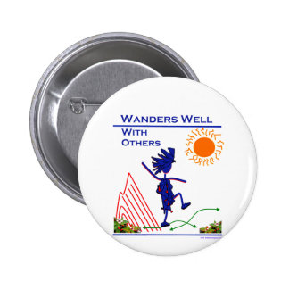Wanders Well With Others Pinback Button