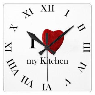 Wanduhr i Love my Kitchen Reloj Cuadrado