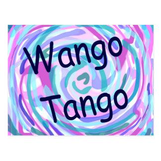Wango Tango with swirley colors Postcard