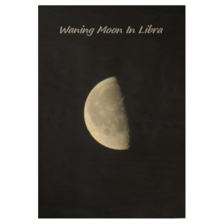 Waning Moon In Libra Wood Poster