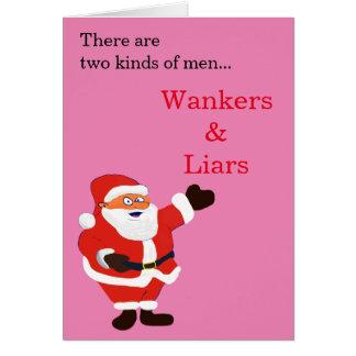 Wanker Liar Honest Santa Claus Card