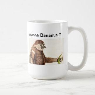 Wanna Bananus ? - MUG