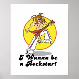 wanna be a rockstar poster