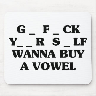 Wanna Buy A Vowel Mouse Pad