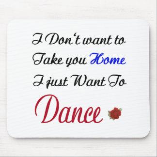 Wanna Dance Mouse Pad