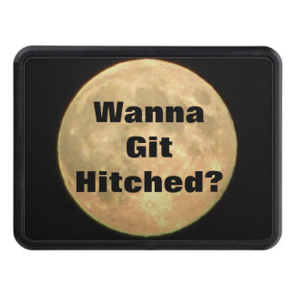 Wanna Git Hitched? Tow Hitch Cover