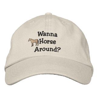 Wanna Horse Around Embroidered Hat
