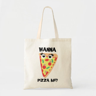 Wanna Pizza Me? Funny Pizza Totes Bag