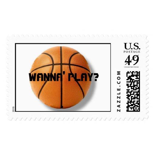 WANNA' PLAY? basketball Stamp