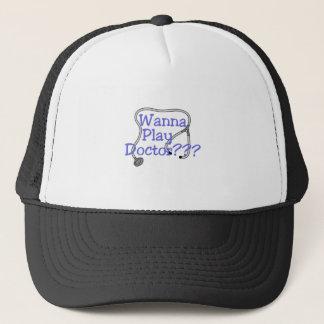 Wanna Play Doctors??? Trucker Hat