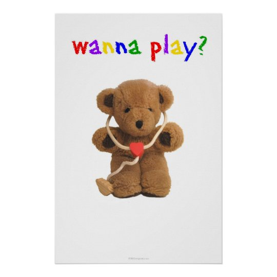 """""""Wanna Play?"""" Poster"""