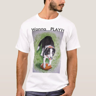 Wanna Play?! T-Shirt