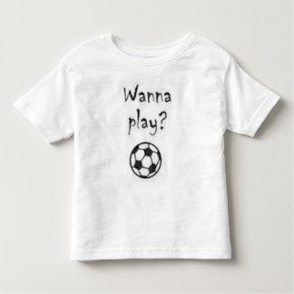 Wanna Play? Toddler T-shirt