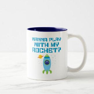Wanna Play With My Rocket Coffee Mugs