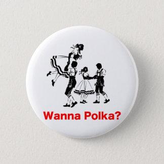 Wanna Polka? Oktoberfest T-shirt Pinback Button