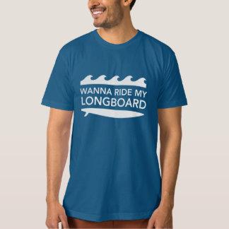 Wanna Ride My Longboard T-Shirt