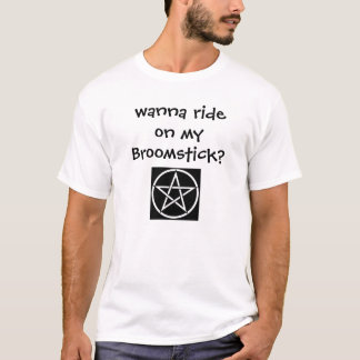 Wanna Ride on my Broomstick? Cheeky Witch T Shirt