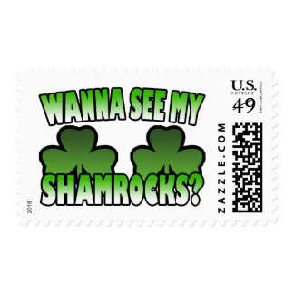 Wanna See My Shamrocks Postage Stamp