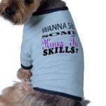 Wanna See Some Kung Fu Skill. Doggie T Shirt