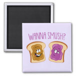 Wanna Smush? 2 Inch Square Magnet