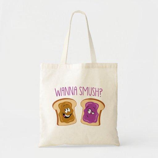 Wanna Smush? Canvas Bags