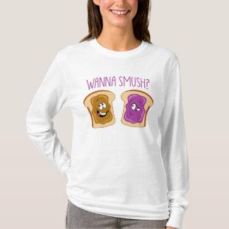 Wanna Smush? T-Shirt
