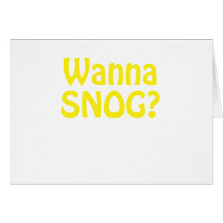 Wanna Snog Card