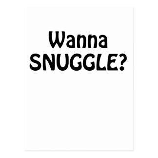 Wanna Snuggle Postcard