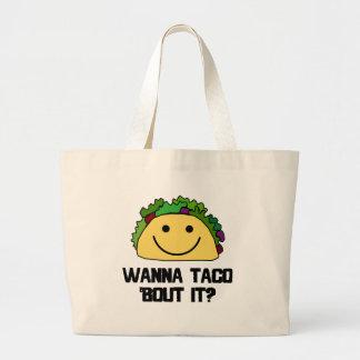 Wanna Taco Bout It? Jumbo Tote Bag