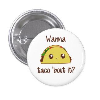 Wanna Taco 'Bout It? Pin