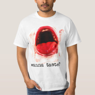 Wanna Taste? Bloody Halloween Costume T-Shirt