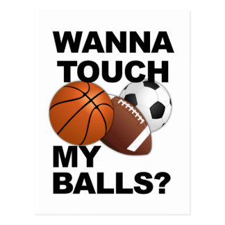 Wanna Touch My Balls? postcard, customize Postcard