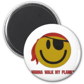 Wanna Walk My Plank 2 Inch Round Magnet