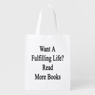 Want A Fulfilling Life Read More Books Grocery Bag