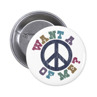 Want A Peace of Me Button