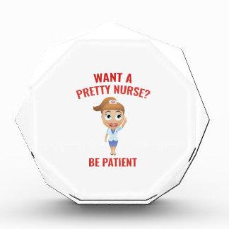 Want A Pretty Nurse? Acrylic Award