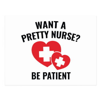 Want A Pretty Nurse? Postcard