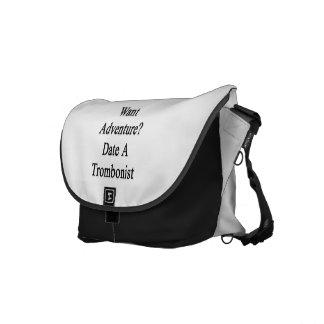 Want Adventure Date A Trombonist Messenger Bags